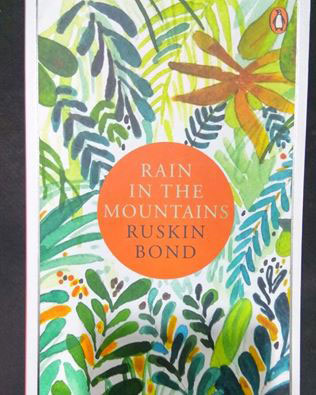 Rain in the Mountains by Ruskin Bond