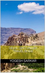 delhi-spiti-valley-travel-guide-by-yogesh-sarkar